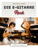 Die E-Gitarre - Rock - Interaktives Lehrbuch