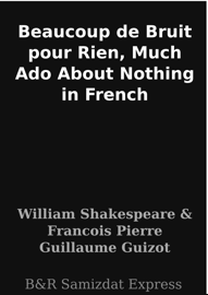Beaucoup de Bruit pour Rien, Much Ado About Nothing in French
