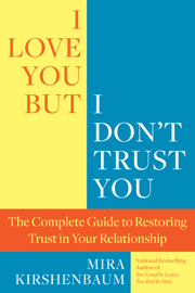 I Love You But I Don't Trust You book