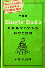 The Single Dad's Survival Guide book
