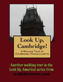 A Walking Tour of Cambridge, Massachusetts book