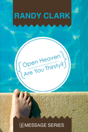 Open Heaven - Are You Thirsty?