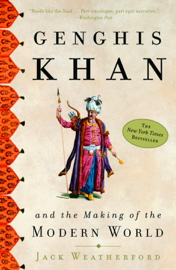 Genghis Khan and the Making of the Modern World book