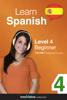 Innovative Language Learning - Learn Spanish - Level 4: Beginner Spanish (Enhanced Version) artwork