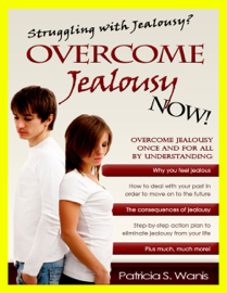 Struggling With Jealousy? Overcome Jealousy Now book