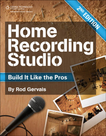 Home Recording Studio: Build It Like the Pros Second Edition book