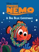 Finding Nemo: A Big Blue Christmas