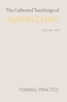 The Collected Teachings of Ajahn Chah Vol 2