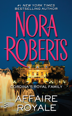 Affaire Royale - Nora Roberts book