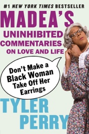 Don't Make a Black Woman Take Off Her Earrings book