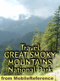 Great Smoky Mountains National Park Travel Guide (Mobi Travel) book