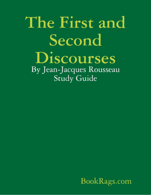 The First and Second Discourses - BookRags.com book