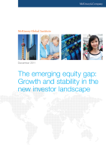 The emerging equity gap: Growth and stability in the new investor landscape
