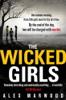 Alex Marwood - The Wicked Girls artwork