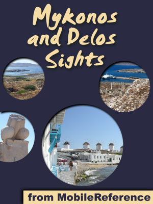 Mykonos Sights - MobileReference book