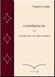 Conférences sur l'humanité de Jésus-Christ