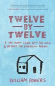 Twelve by Twelve