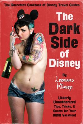 The Dark Side of Disney - Leonard Kinsey book
