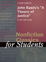 The Gale Group - A Study Guide for John Rawls's