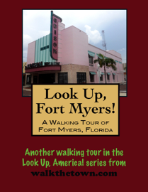 A Walking Tour of Fort Myers, Florida book
