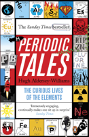 Hugh Aldersey-Williams - Periodic Tales artwork