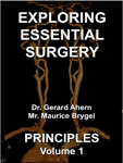 Exploring Essential Surgery: Principles