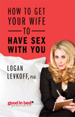 How to Get Your Wife to Have Sex With You