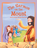 The Sermon on the Mount and Other Bible Stories