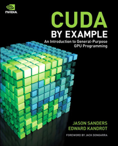 CUDA by Example: An Introduction to General-Purpose GPU Programming La couverture du livre martien