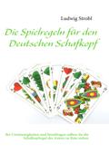 Die Spielregeln für den Deutschen Schafkopf
