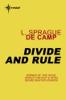 L. Sprague de Camp - Divide and Rule bild
