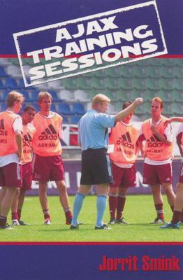 Ajax Training Sessions - Jorrit Smink book
