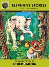 Jataka Tales - Elephant Stories
