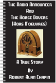 The Radio Announcer And The Horse Dovers (Hors D'oeuvres)