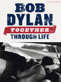 Bob Dylan: Together Through Life (PVG)