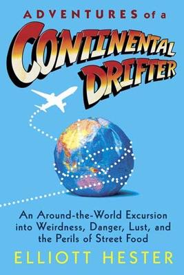 Adventures of a Continental Drifter