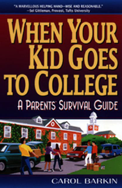 When Your Kid Goes to College book