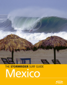 The Stormrider Surf Guide Mexico