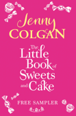 The Little Book Of Sweets And Cake: A Jenny Colgan Sampler 2011