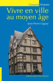 Vivre en ville au Moyen-Âge