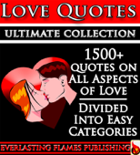 LOVE QUOTES ULTIMATE COLLECTION: 1500+ Quotations With Special Inspirational 'SELF LOVE' SECTION