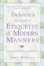 Debrett's New Guide to Etiquette and Modern Manners
