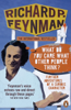 'What Do You Care What Other People Think?' - Richard P Feynman