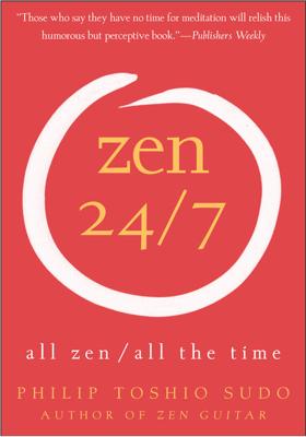 Zen 24/7 - Philip T. Sudo book