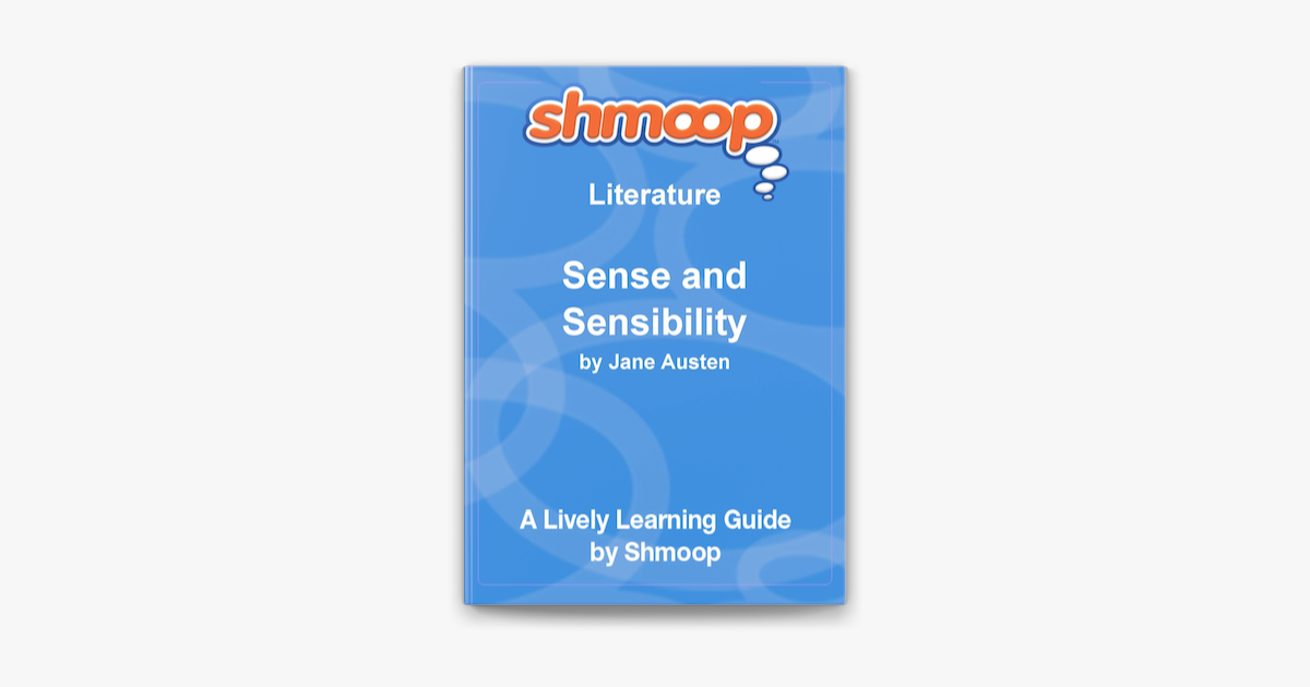 Sense and Sensibility: Shmoop Learning Guide on Apple Books