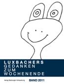 Luxbachers Gedanken zum Wochenende