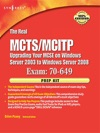 The Real MCTSMCITP Upgrading Your MCSE On Windows Server 2003 To Windows Server 2008