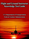 Flight And Ground Instructor Knowledge Test Guide
