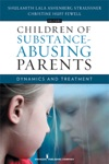 Children Of Substance - Abusing Parents