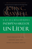 Las 21 cualidades indispensables de un líder - John C. Maxwell